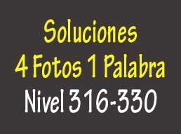 Soluciones del Juego 4 Fotos 1 Palabra Nivel 181, 182, 183